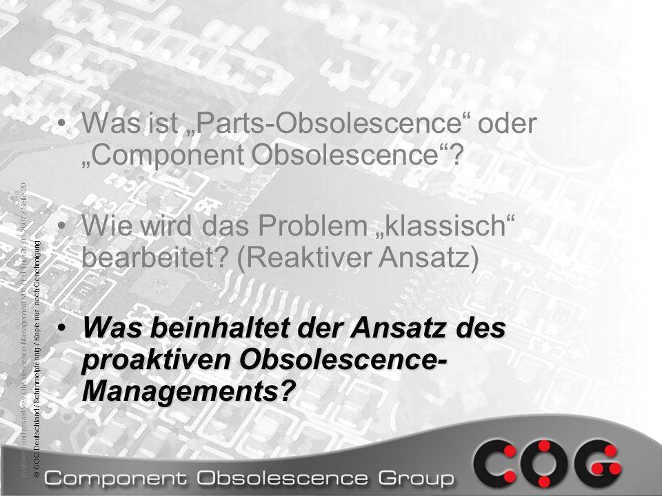 reaktives und proaktives Obsolescence-Management V01 / FH Trier 31.05.2007 / Seite 20© COG Deutschland / Schimmelpfennig / Kopie nur nach Genehmigung
