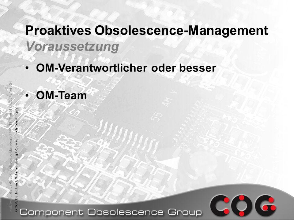 reaktives und proaktives Obsolescence-Management V01 / FH Trier 31.05.2007 / Seite 24© COG Deutschland / Schimmelpfennig / Kopie nur nach Genehmigung