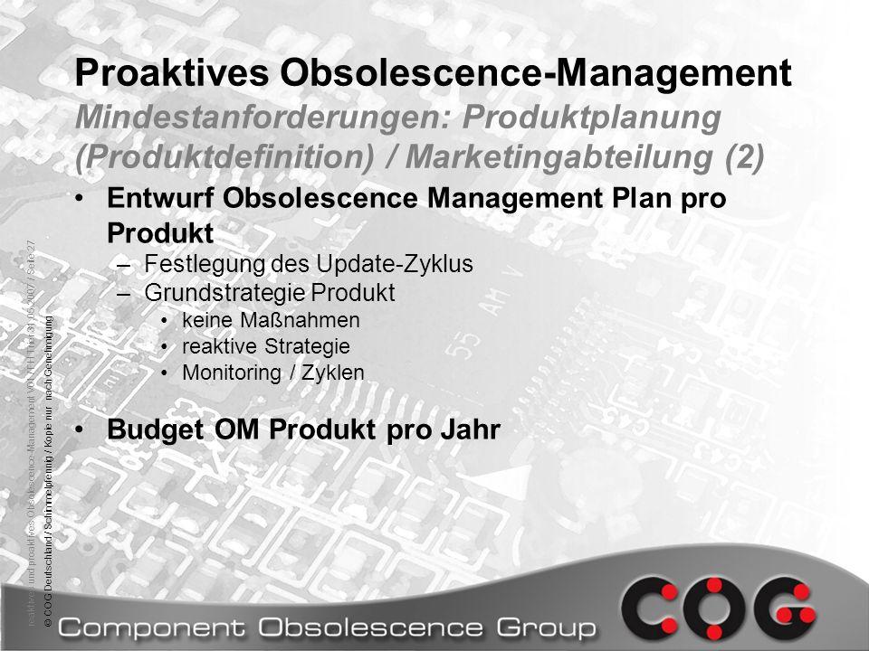 reaktives und proaktives Obsolescence-Management V01 / FH Trier 31.05.2007 / Seite 27© COG Deutschland / Schimmelpfennig / Kopie nur nach Genehmigung