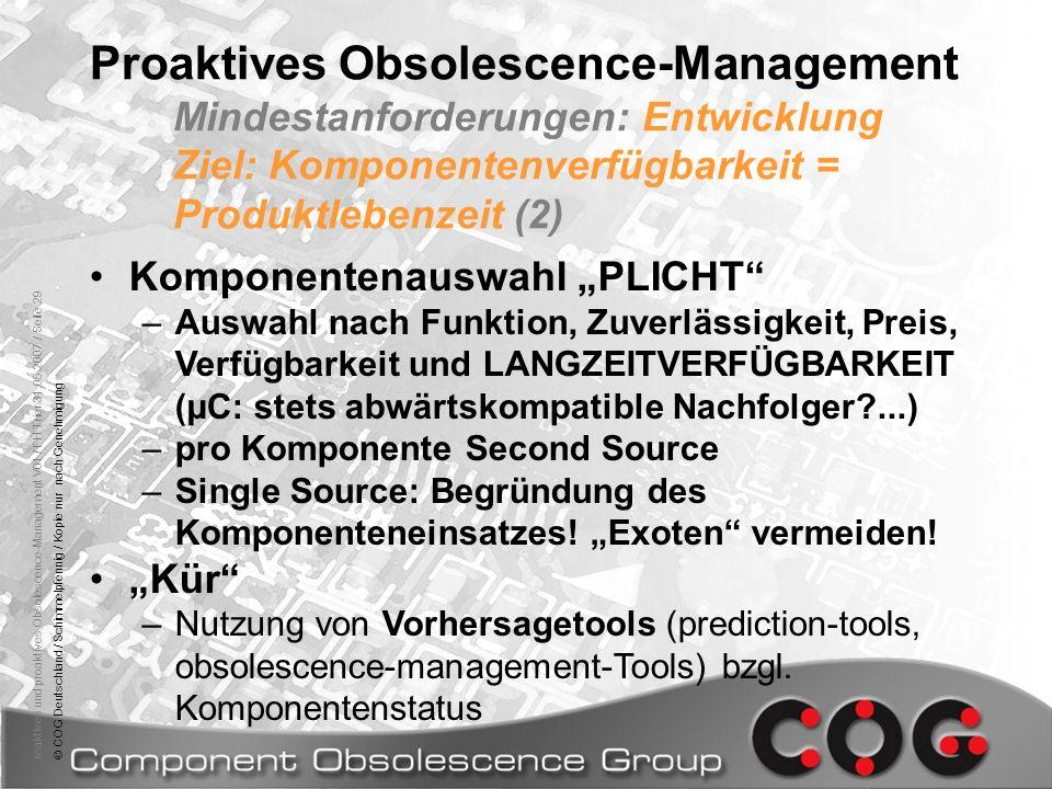reaktives und proaktives Obsolescence-Management V01 / FH Trier 31.05.2007 / Seite 29© COG Deutschland / Schimmelpfennig / Kopie nur nach Genehmigung