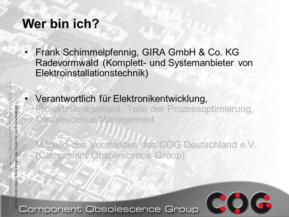 reaktives und proaktives Obsolescence-Management V01 / FH Trier 31.05.2007 / Seite 3© COG Deutschland / Schimmelpfennig / Kopie nur nach Genehmigung W