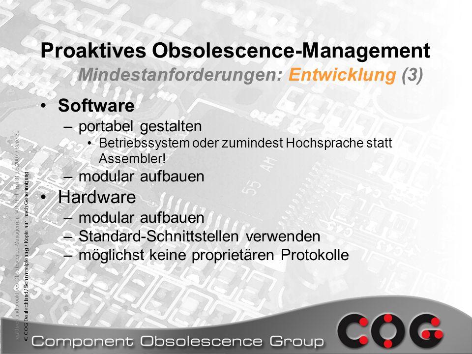 reaktives und proaktives Obsolescence-Management V01 / FH Trier 31.05.2007 / Seite 30© COG Deutschland / Schimmelpfennig / Kopie nur nach Genehmigung