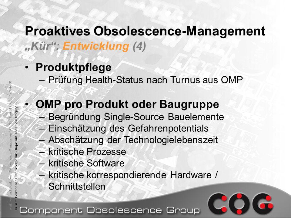 reaktives und proaktives Obsolescence-Management V01 / FH Trier 31.05.2007 / Seite 31© COG Deutschland / Schimmelpfennig / Kopie nur nach Genehmigung