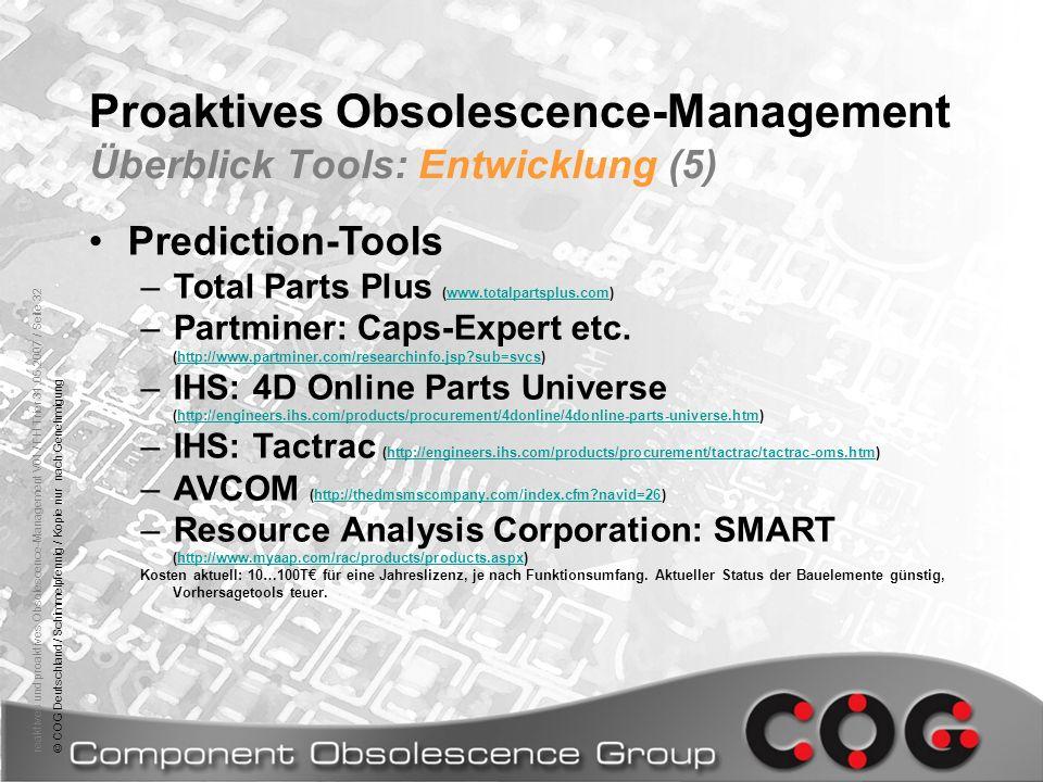 reaktives und proaktives Obsolescence-Management V01 / FH Trier 31.05.2007 / Seite 32© COG Deutschland / Schimmelpfennig / Kopie nur nach Genehmigung