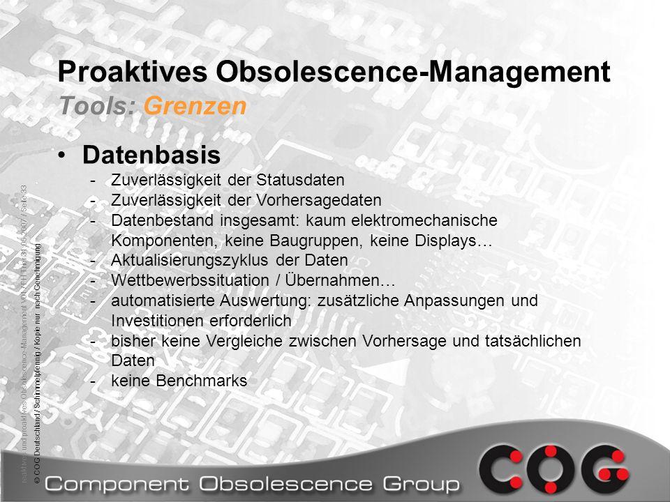 reaktives und proaktives Obsolescence-Management V01 / FH Trier 31.05.2007 / Seite 33© COG Deutschland / Schimmelpfennig / Kopie nur nach Genehmigung