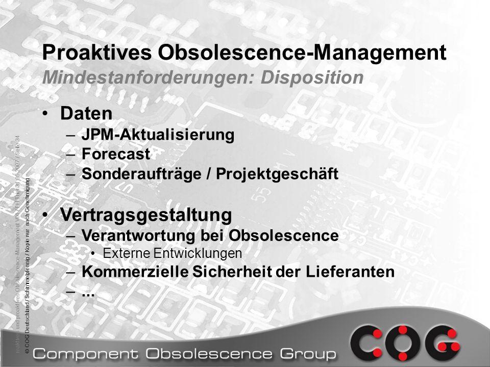 reaktives und proaktives Obsolescence-Management V01 / FH Trier 31.05.2007 / Seite 34© COG Deutschland / Schimmelpfennig / Kopie nur nach Genehmigung