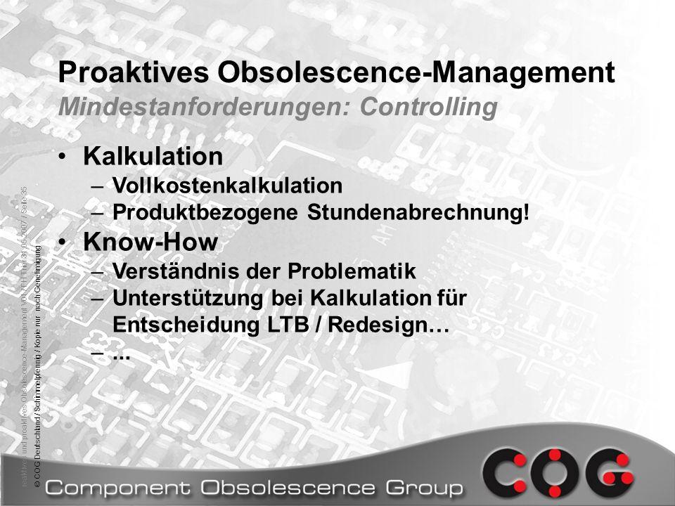 reaktives und proaktives Obsolescence-Management V01 / FH Trier 31.05.2007 / Seite 35© COG Deutschland / Schimmelpfennig / Kopie nur nach Genehmigung