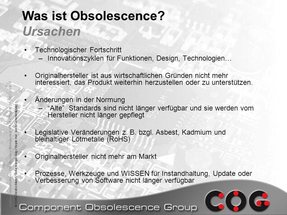 reaktives und proaktives Obsolescence-Management V01 / FH Trier 31.05.2007 / Seite 7© COG Deutschland / Schimmelpfennig / Kopie nur nach Genehmigung W