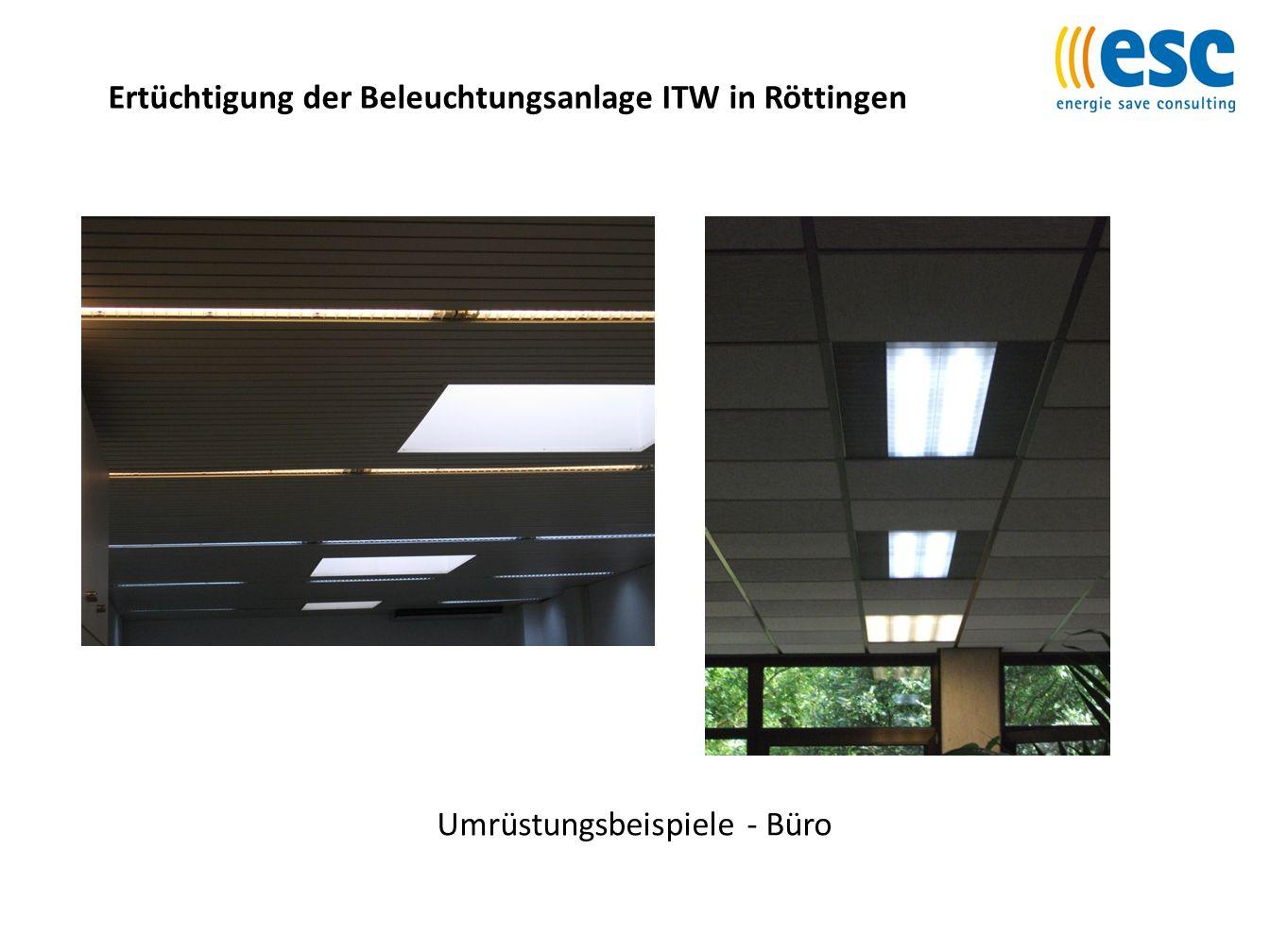 Ertüchtigung der Beleuchtungsanlage ITW in Röttingen Umrüstungsbeispiel - Leuchtstofflampe vorhernachher
