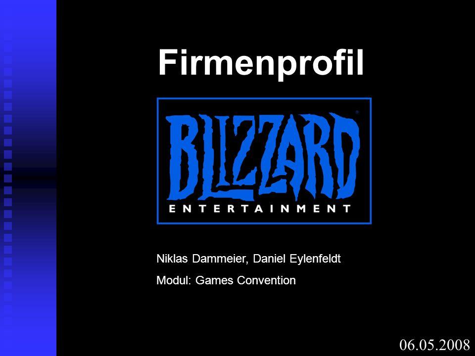 06.05.2008 Firmenprofil Niklas Dammeier, Daniel Eylenfeldt Modul: Games Convention