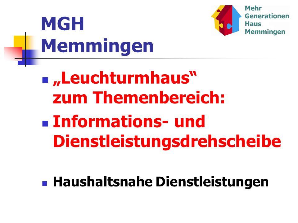 MGH Memmingen Leuchturmhaus zum Themenbereich: Informations- und Dienstleistungsdrehscheibe Haushaltsnahe Dienstleistungen