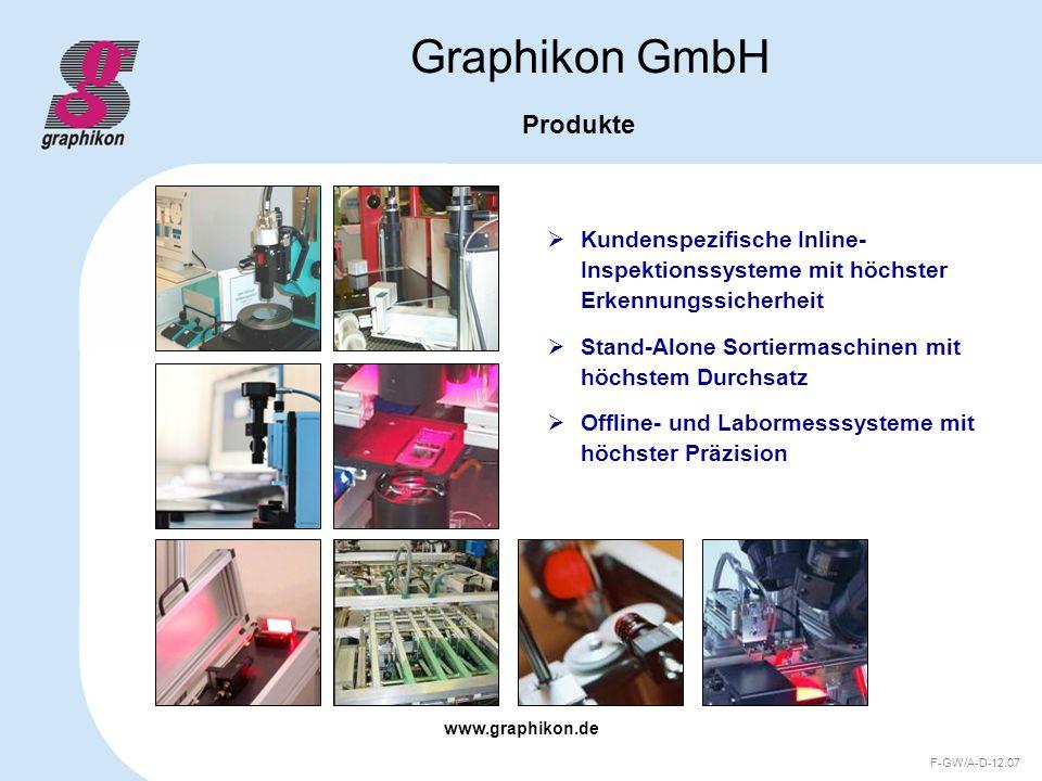 www.graphikon.de F-GW/A-D-12.07 Graphikon GmbH Schlüsselfertige Inspektionssysteme G/WAFER für die Halbleiterindustrie G/GLAS für Glasindustrie G/SOLAR für die Photovoltaikindustrie G/INSPECT das Baukastensystem für Inspektionslösungen in der Elektronik-, Luftfahrt- und Automobilindustrie und Life Science