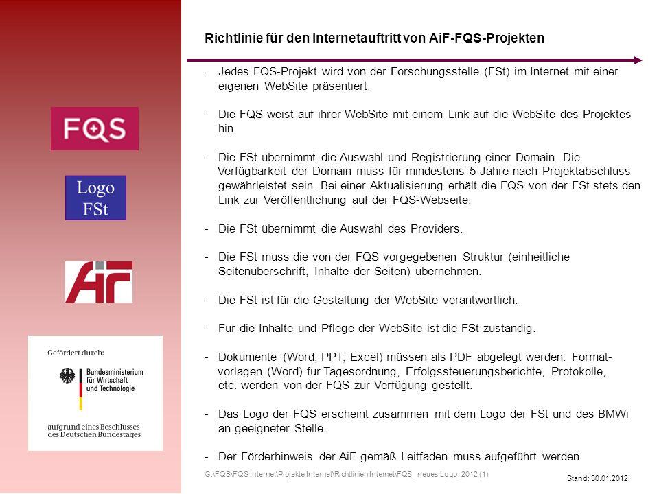 Stand: 30.01.2012 - Jedes FQS-Projekt wird von der Forschungsstelle (FSt) im Internet mit einer eigenen WebSite präsentiert. - Die FQS weist auf ihrer
