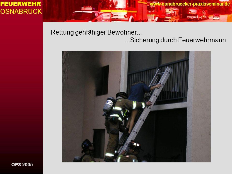 OPS 2005 FEUERWEHR OSNABRUCK E www.osnabruecker-praxisseminar.de Rettung von Kollegen......Retter unterstützt beim Überstieg
