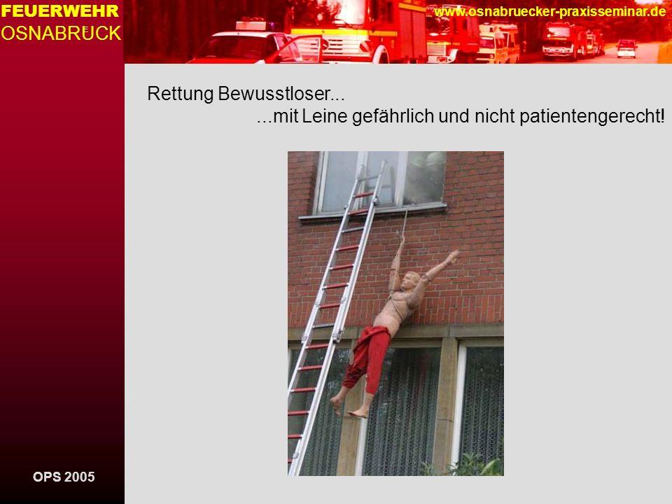 OPS 2005 FEUERWEHR OSNABRUCK E www.osnabruecker-praxisseminar.de Sonstige Rettungsgeräte Sprungpolster SP 16, wird mit zwei FA in Stellung gebracht Sprung eines brennenden Dummy (OPS 2004)