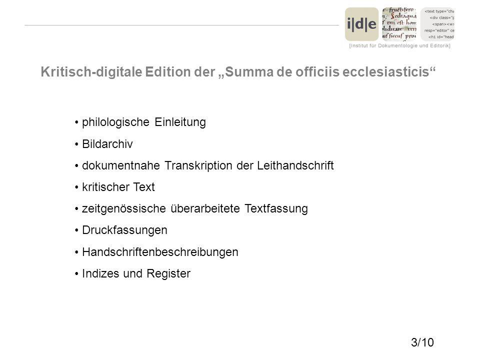 Kritisch-digitale Edition der Summa de officiis ecclesiasticis philologische Einleitung Bildarchiv dokumentnahe Transkription der Leithandschrift krit