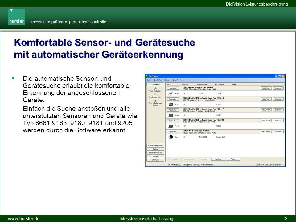 messen prüfen produktionskontrolle Messtechnisch die Lösung.www.burster.de DigiVision Leistungsbeschreibung 14.11.2013 2 Komfortable Sensor- und Gerät