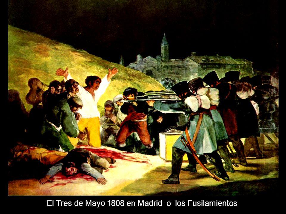 El Tres de Mayo 1808 en Madrid o los Fusilamientos