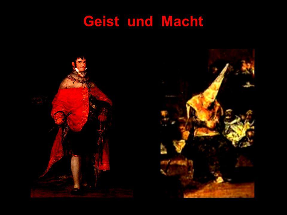 Der Hofmaler malt Ferdinand VII Der Hofmaler zeigt Inquisition und Folter Geist und Macht