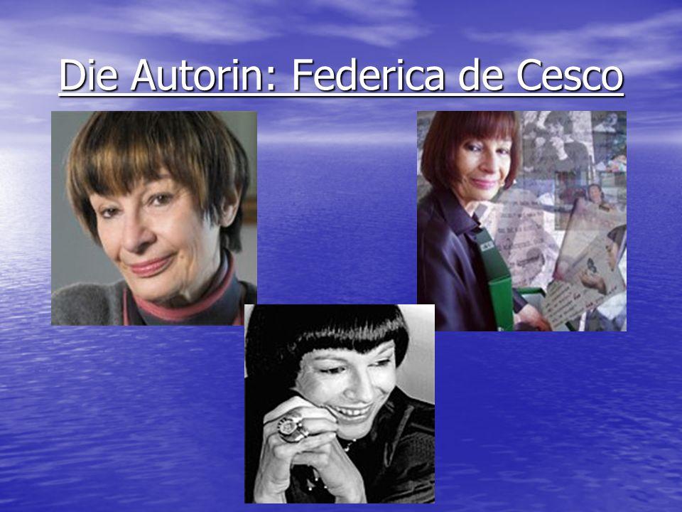 Die Autorin: Federica de Cesco