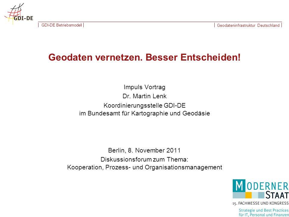Geodateninfrastruktur Deutschland GDI-DE Betriebsmodell Impuls Vortrag Dr.