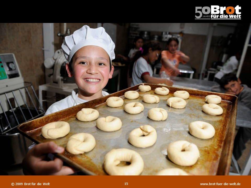 © 2008 Brot für die Welt www.brot-fuer-die-welt.de © 2009 Brot für die Weltwww.brot-fuer-die-welt.de 14