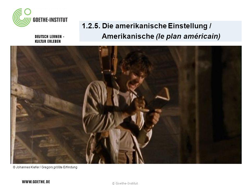 1.2.5. Die amerikanische Einstellung / Amerikanische (le plan américain) © Johannes Kiefer / Gregors größte Erfindung © Goethe-Institut