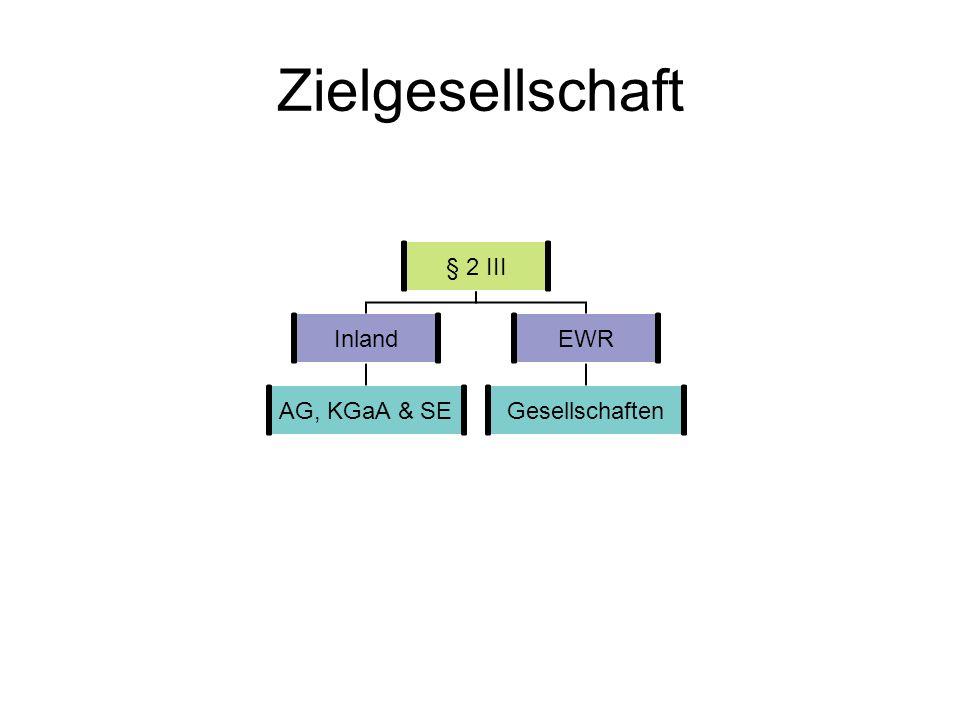 Zielgesellschaft § 2 III Inland AG, KGaA & SE EWR Gesellschaften