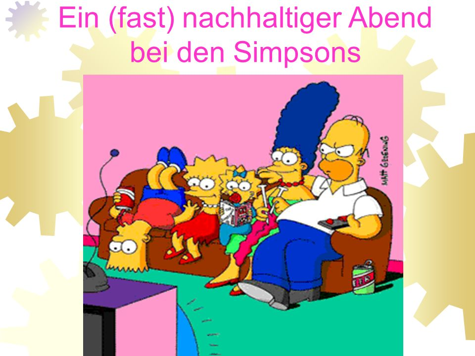 Ein (fast) nachhaltiger Abend bei den Simpsons