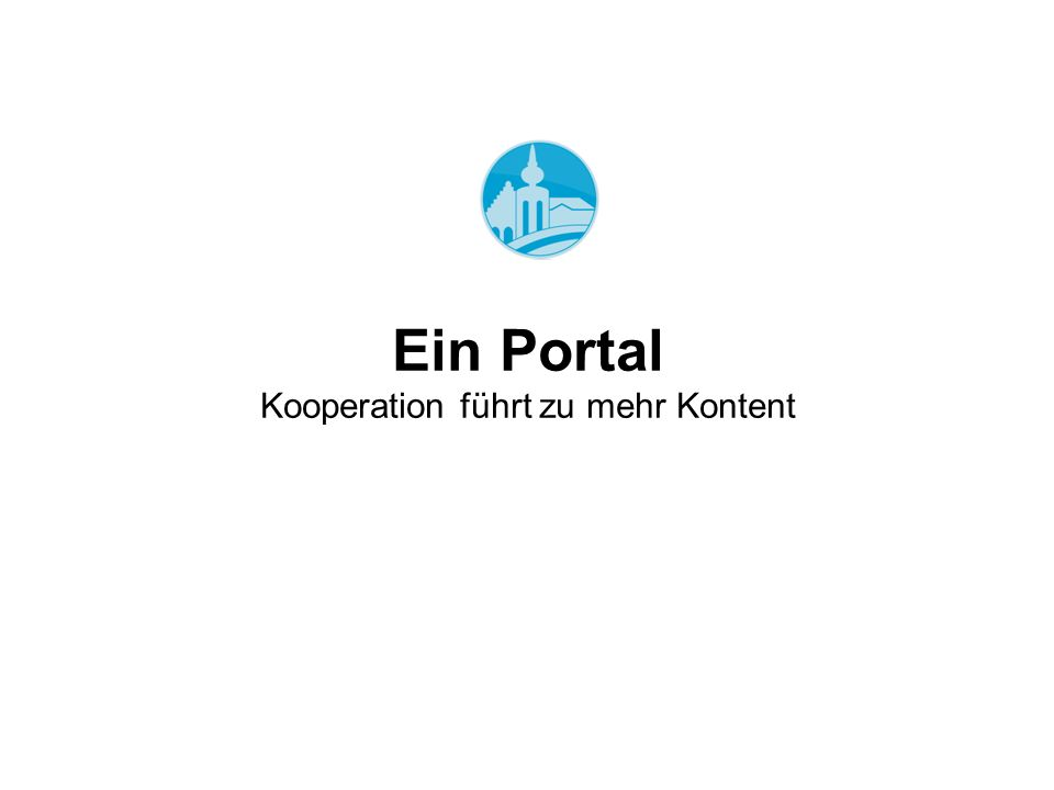 Ein Portal Kooperation führt zu mehr Kontent