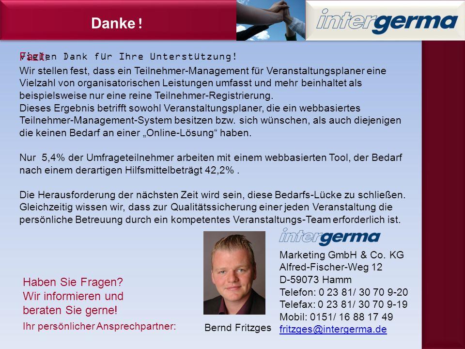 Vielen Dank für Ihre Unterstützung. Danke . Ihr persönlicher Ansprechpartner: Marketing GmbH & Co.