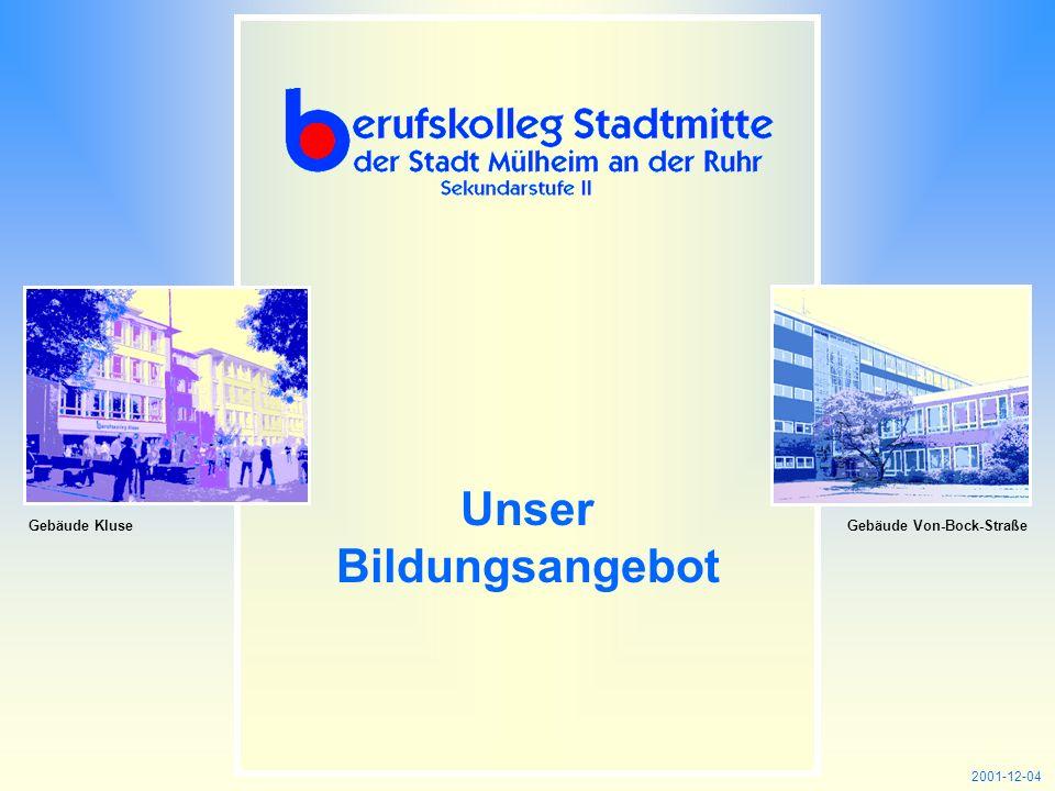 Internet: http://www.bkmh.deemail: info@bkmh.de INHALT Unser Bildungsangebot 2001-12-04 Gebäude KluseGebäude Von-Bock-Straße
