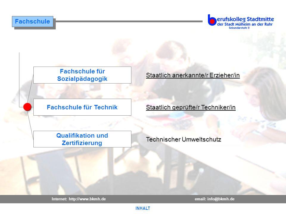 Internet: http://www.bkmh.deemail: info@bkmh.de INHALT Fachschule INHALT Staatlich geprüfte/r Techniker/in Staatlich geprüfte/r Techniker/in Staatlich