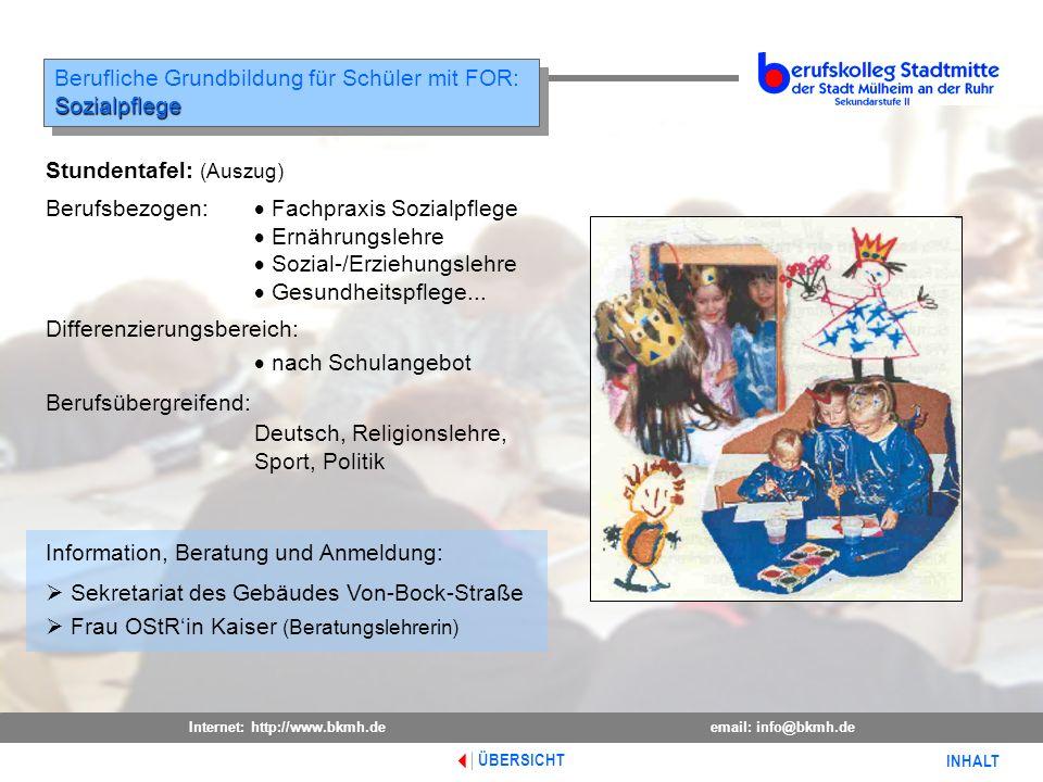 Internet: http://www.bkmh.deemail: info@bkmh.de INHALT ÜBERSICHT Information, Beratung und Anmeldung: Sekretariat des Gebäudes Von-Bock-Straße Frau OS