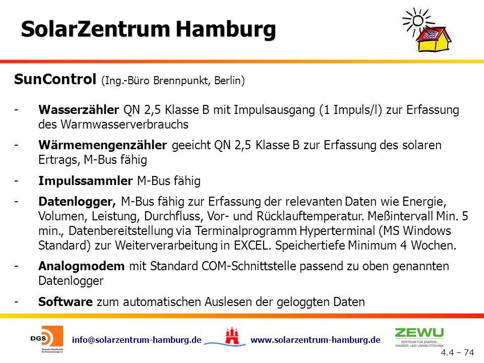 info@solarzentrum-hamburg.de www.solarzentrum-hamburg.de SolarZentrum Hamburg 4.4 – 74 SunControl (Ing.-Büro Brennpunkt, Berlin) -Wasserzähler QN 2,5