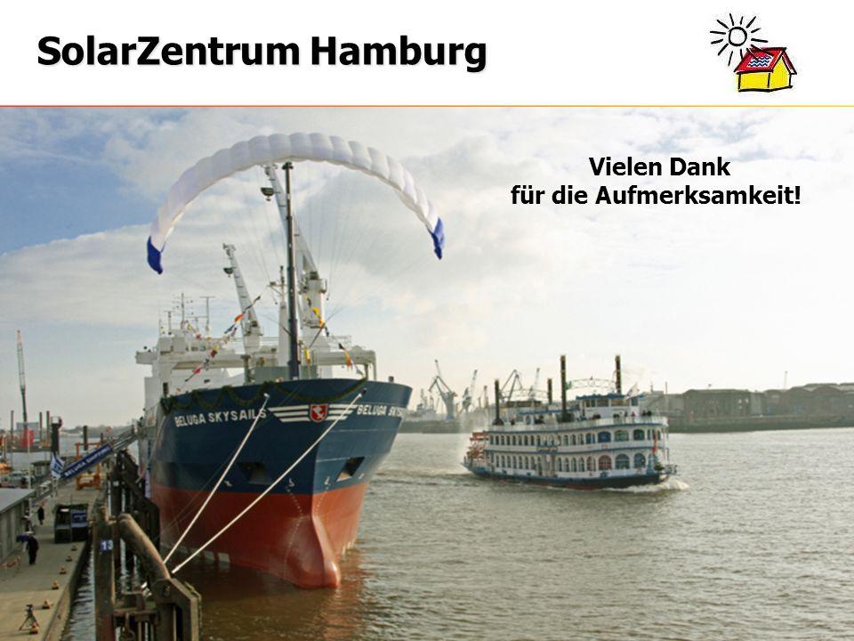 info@solarzentrum-hamburg.de www.solarzentrum-hamburg.de SolarZentrum Hamburg Vielen Dank für Ihre Aufmerksamkeit ! Vielen Dank für die Aufmerksamkeit
