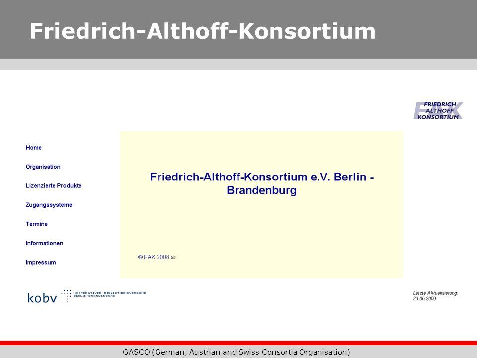 GASCO (German, Austrian and Swiss Consortia Organisation) Friedrich-Althoff-Konsortium