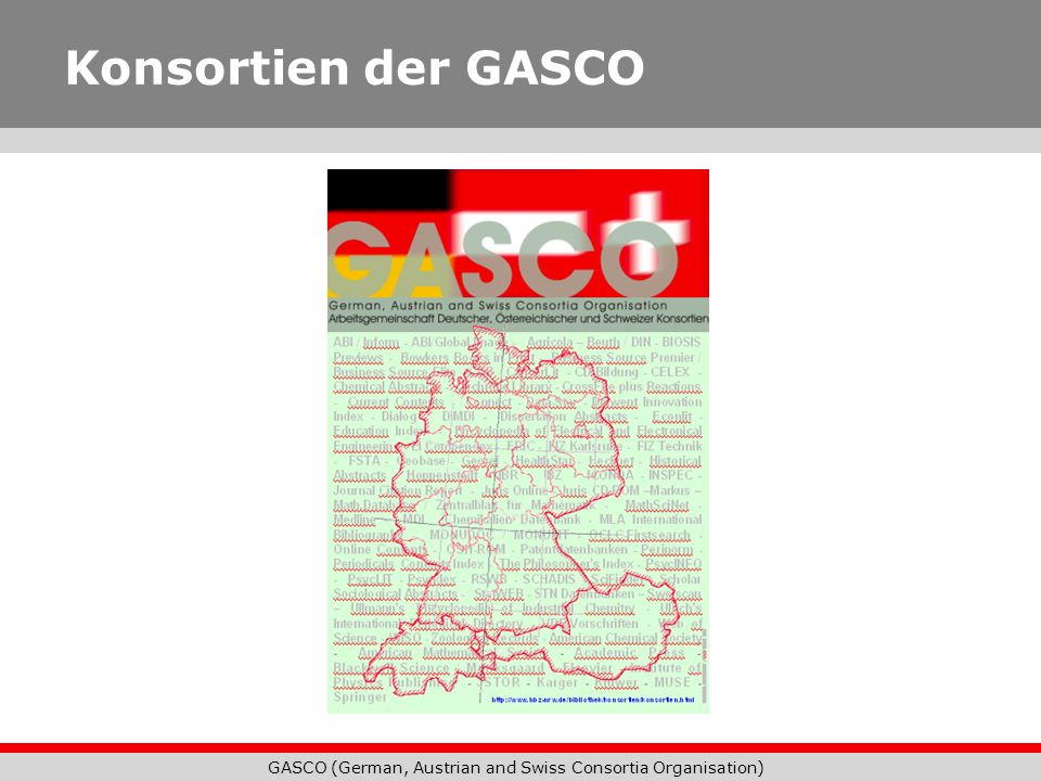 GASCO (German, Austrian and Swiss Consortia Organisation) Konsortien der GASCO