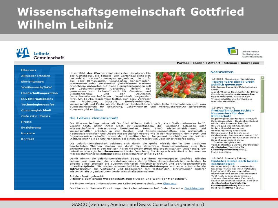 GASCO (German, Austrian and Swiss Consortia Organisation) Wissenschaftsgemeinschaft Gottfried Wilhelm Leibniz