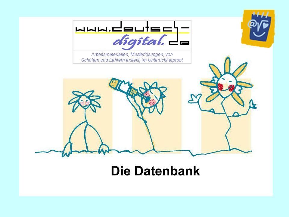 gemeinnützige Datenbank für den guten Deutschunterricht eine Initiative von Schülern, Computerfachleuten und Lehrern unabhängig und schulübergreifend unter der Patenschaft der Stiftung Bildungspakt Bayern