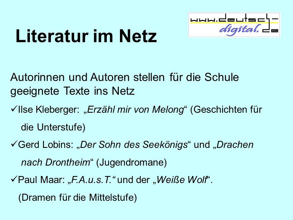 Literatur im Netz Autorinnen und Autoren stellen für die Schule geeignete Texte ins Netz Ilse Kleberger: Erzähl mir von Melong (Geschichten für die Un
