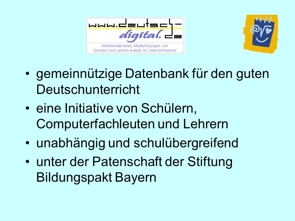 gemeinnützige Datenbank für den guten Deutschunterricht eine Initiative von Schülern, Computerfachleuten und Lehrern unabhängig und schulübergreifend