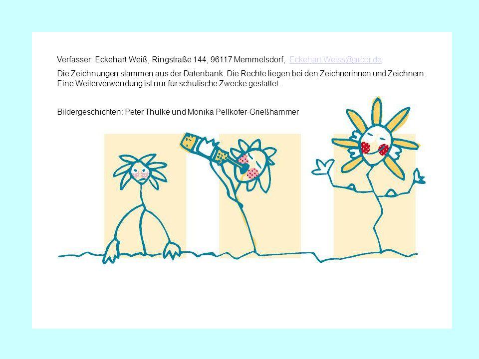 Verfasser: Eckehart Weiß, Ringstraße 144, 96117 Memmelsdorf, Eckehart.Weiss@arcor.deEckehart.Weiss@arcor.de Die Zeichnungen stammen aus der Datenbank.