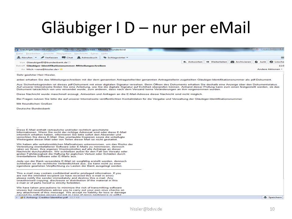 Gläubiger I D – nur per eMail 10hissler@bdvv.de