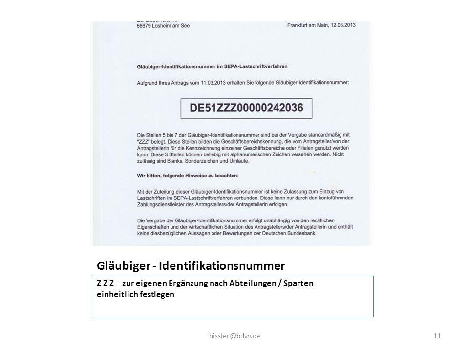 Gläubiger - Identifikationsnummer Z Z Z zur eigenen Ergänzung nach Abteilungen / Sparten einheitlich festlegen 11hissler@bdvv.de