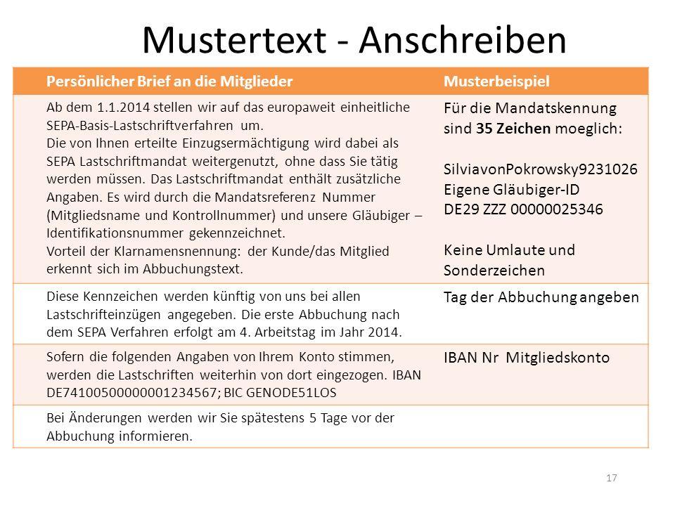 Mustertext - Anschreiben Persönlicher Brief an die MitgliederMusterbeispiel Ab dem 1.1.2014 stellen wir auf das europaweit einheitliche SEPA-Basis-Lastschriftverfahren um.