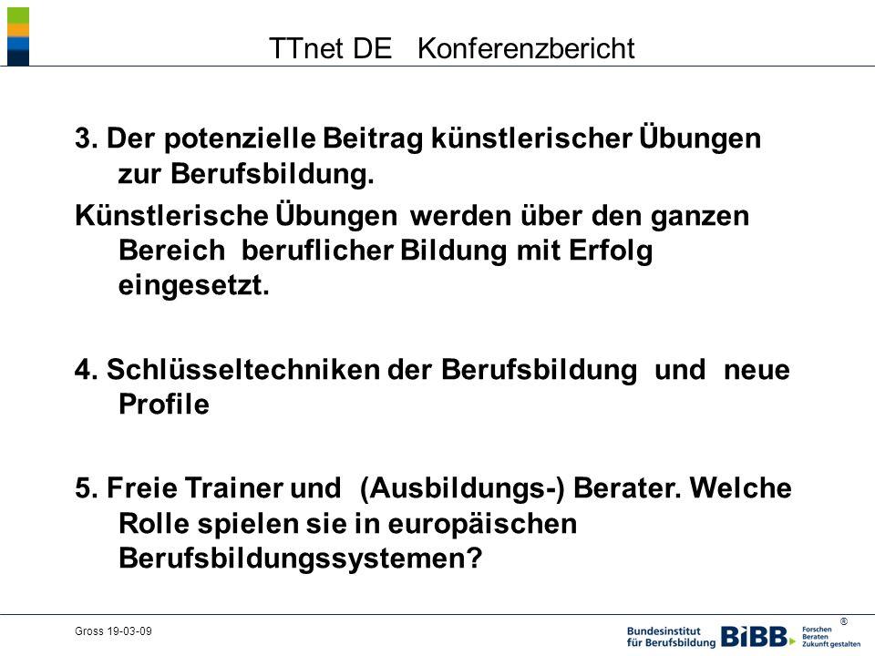 ® Gross 19-03-09 TTnet DE Konferenzbericht 3.