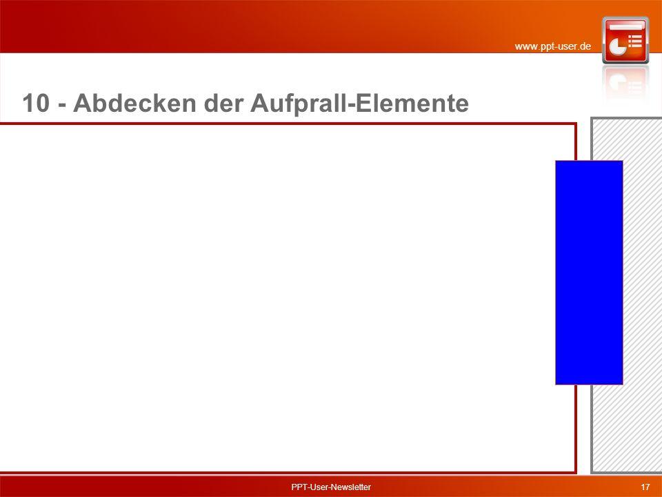www.ppt-user.de PPT-User-Newsletter17 10 - Abdecken der Aufprall-Elemente