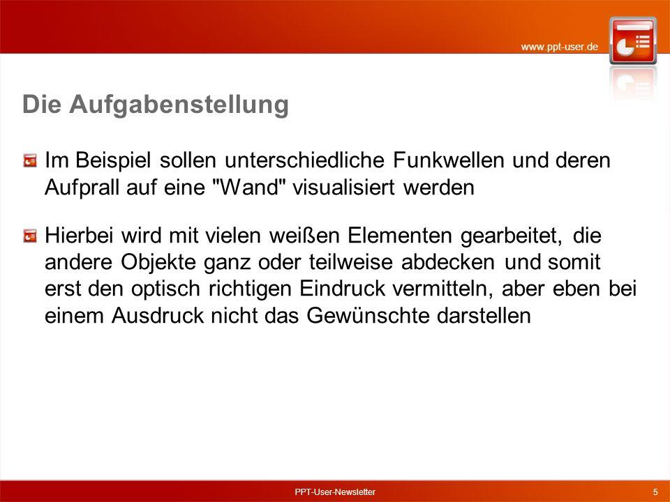www.ppt-user.de PPT-User-Newsletter6 So sieht die Lösung aus
