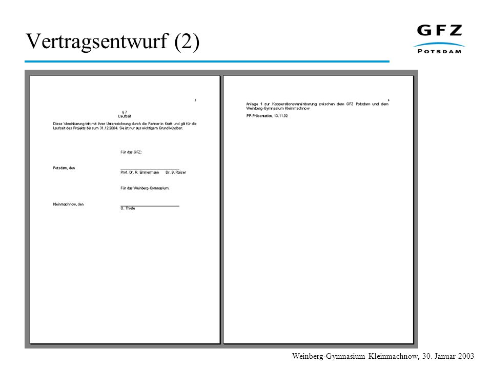 Weinberg-Gymnasium Kleinmachnow, 30. Januar 2003 Vertragsentwurf (2)